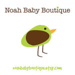 Noah Baby Boutique – Giveaway!CLOSED