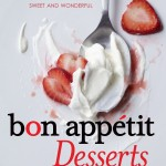 Satisfy Your Sweet Tooth Bon Appetit Desserts Cookbook Review