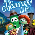 Veggie Tales: It's A Meaningful Life on DVD
