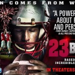 Vision Comes From Within – 23 Blast Coming To Theaters October 24th