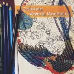 Coloring Animal Mandalas: My Zen Moment