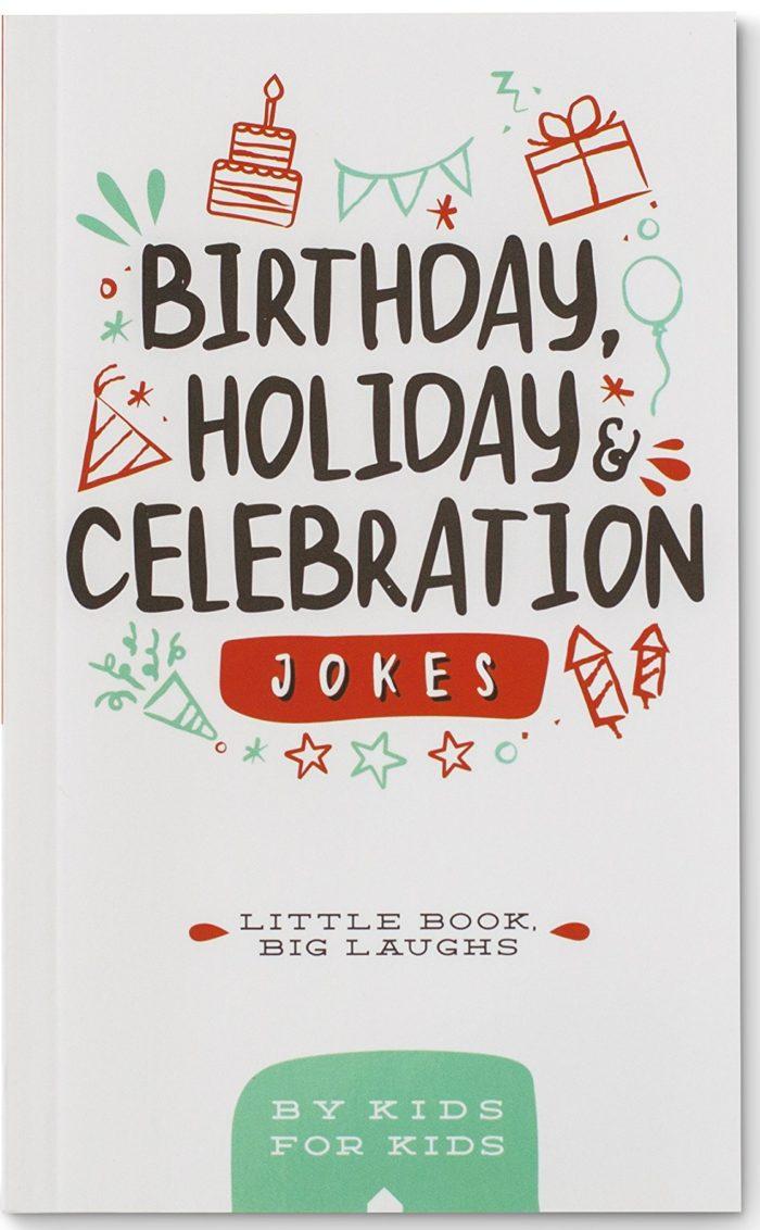 Birthday, Holiday Celebration Joke Book